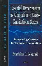 Essential Hypertension as Adaptation to Excess Gravitational Stress