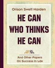 He Can Who Thinks He Can (1908)