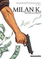 Milan K.: The Teenage Years