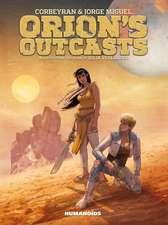 Orion's Outcasts: Slightly Oversized