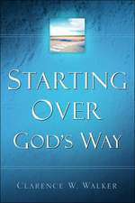 Starting Over God's Way