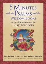 5 Minutes with the Psalms and the Wisdom Books