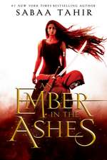 An Ember in the Ashes:  Blood Promise/Spirit Bound/Last Sacrifice