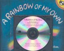 A Rainbow of My Own [With Paperback Book]