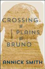 Crossing the Plains with Bruno