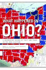 What Happened In Ohio?: A Documentary Record of Theft in the 2004 Election