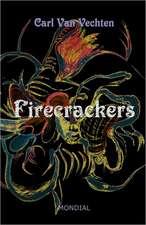 Firecrackers (a Realistic Novel)