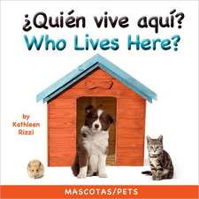 Who Lives Here? Pets (Spa/Eng)
