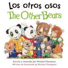 Los Otros Osos/The Other Bears