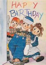 Raggedy Ann & Andy - Birthday Greeting Card