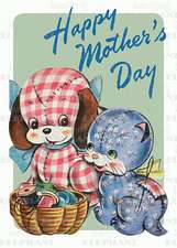 Toy Dog & Cat - Mother's Day Greeting Card