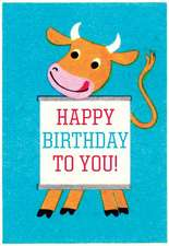 Cheerful Cow Birthday Card [With Envelope]
