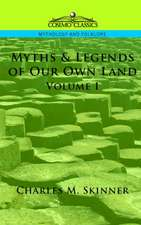 Myths & Legends of Our Own Land, Vol. 1