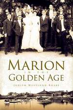 Marion in the Golden Age