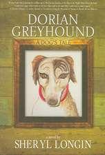 Dorian Greyhound