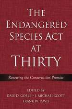 The Endangered Species Act at Thirty: Vol. 1: Renewing the Conservation Promise