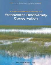 A Practitioner's Guide to Freshwater Biodiversity Conservation