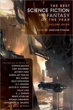 The Best Science Fiction and Fantasy of the Year, Volume 7:  A Novel of Jeroun