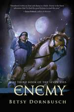 Enemy: The Third Book of the Seven Eyes