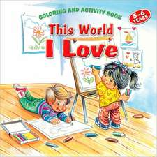 This World I Love Coloring & Activity Book