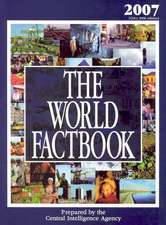 The World Factbook 2007: CIA's 2006 Edition