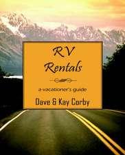 RV Rentals:  A Vacationer's Guide