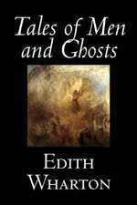 Tales of Men and Ghosts by Edith Wharton, Fiction, Horror, Short Stories