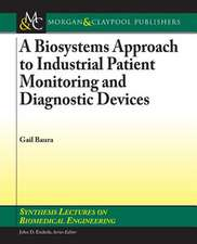 A Biosystems Approach to Industrial Patient Monitoring and Diagnostic Devices