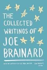 The Collected Writings of Joe Brainard