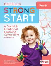 Merrell's Strong Start Pre-K:  A Social and Emotional Learning Curriculum, Second Edition