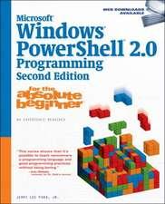 Microsoft¿ Windows PowerShell 2.0 Programming for the Absolute Beginner