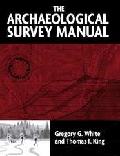 THE ARCHAEOLOGICAL SURVEY MANUAL