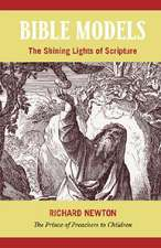 Bible Models:  The Shining Lights of Scripture