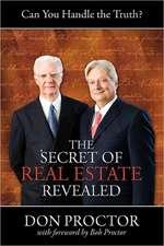 The Secret of Real Estate Revealed