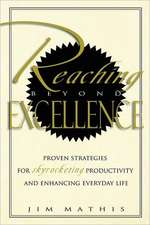 Reaching Beyond Excellence