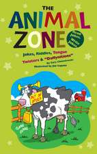 "Animal Zone: Jokes, Riddles, Tongue Twisters & ""Daffynitions"""
