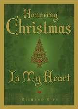 Honoring Christmas in My Heart