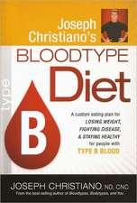Joseph Christiano's Bloodtype Diet, Type B