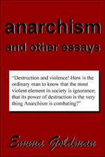 ANARCHISM & OTHER ESSAYS