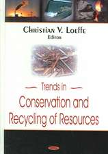 Trends in Conservation and Recycling Resources