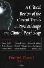 Critical Review of the Current Trends in Psychotherapy and Clinical Psychology