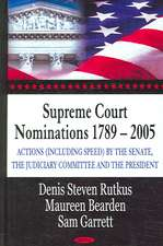 Supreme Court Nominations 1789-2005