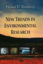New Trends in Environmental Research