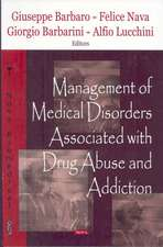 Management of Medical Disorders Associated with Drug Abuse & Addiction