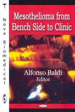 Mesothelioma from Bench Side to Clinic