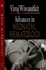 Advances in Neonatal Hematology