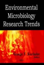 Environmental Microbiology Research Trends
