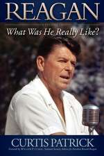 Reagan, Volume 1:  What Was He Really Like?