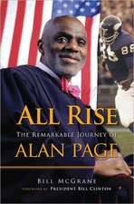 All Rise:  The Remarkable Journey of Alan Page