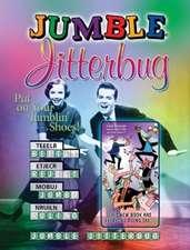 Jumble Jitterbug:  Put on Your Jumblin' Shoes